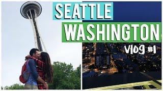 SEATTLE WASHINGTON Vlog #1: Space Needle