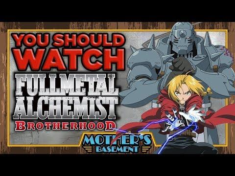 Why You NEED To Watch Fullmetal Alchemist: Brotherhood