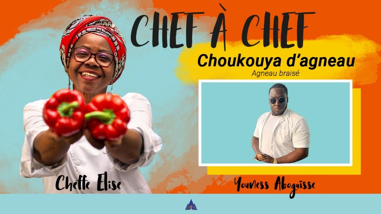 CHEF A CHEF #3 : CHOUKOUYA D'AGNEAU AVEC CHERF YOUNESS ABOGAISSE