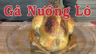 Gà đút lò - gà nướng  - gà rô ti để ăn trong ngày lễ tạ ơn thanksgiving | Nguyễn Hải
