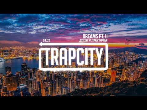 Lost Sky - Dreams pt. II (ft. Sara Skinner)