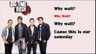 This Is Our Someday Big Time Rush Lyrics