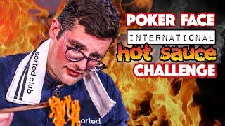 "POKER FACE ""International Hot Sauce"" FOOD CHALLENGE | SORTEDfood"