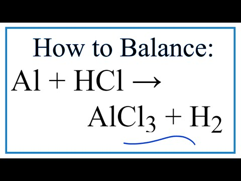 How To Balance Al + HCl = AlCl3 + H2