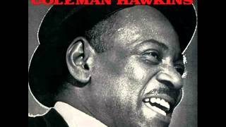 Coleman Hawkins Quintet - I Wished on the Moon
