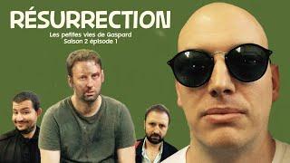 Résurrection (websérie Gaspard) ep1s2