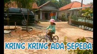 Lagu Anak-Anak Populer di Indonesia - KRING KRING ADA SEPEDA
