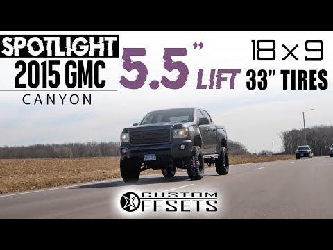 "Spotlight - 2015 Gmc Canyon, 5.5"" Lift, 18x9 -12's and 33's"