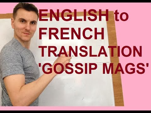 Translation English into French - GOSSIP MAGS'