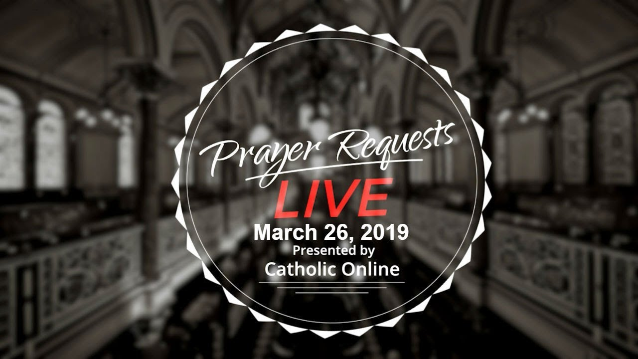 Prayer Requests Live for Tuesday, March 26th, 2019 HD