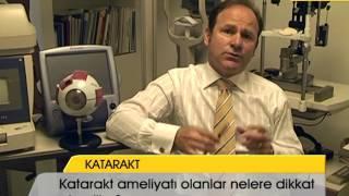 Katarakt ameliyatı olanlar nelere dikkat etmeliler