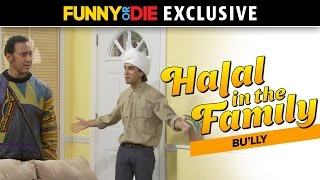 Halal In The Family: B'ully