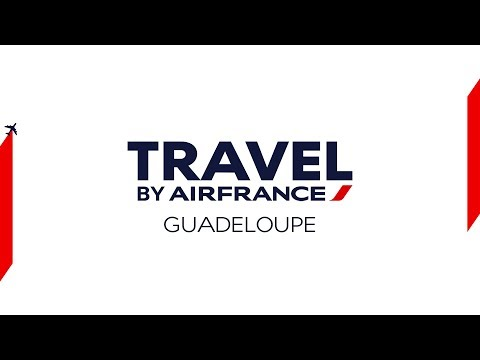 Travel by Air France - Guadeloupe