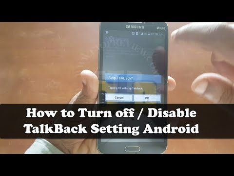 How to disable talkback on samsung s4