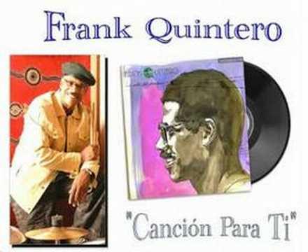 "Frank Quintero ""Cancion Para Ti""(AUDIO)"