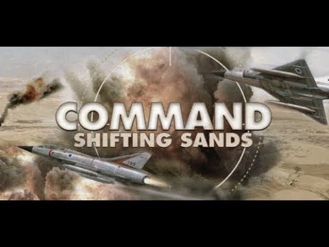 Command: Shifting Sands: Cross Border Skirmish, 2eme mission, 1ere partie