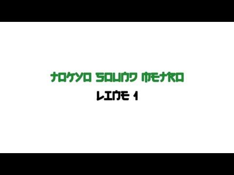 Tokyo Sound Metro: Line 1