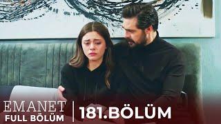Emanet | 181. Bölüm