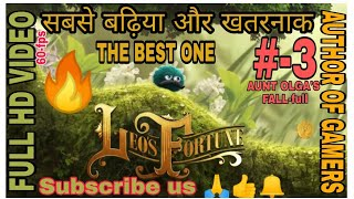 🔥LEO'S FORTUNE🔥 Amazing adventure mobile game | ACT-3-AUNT OLGO'S FALL || by author of gamers