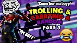 Carrying & Trolling a Random W/ My Girlfriend Part 3 -  Fortnite Battle Royale ( Super Fuuny)
