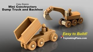 Wood Toy Plans - Mini Dump Truck And Backhoe