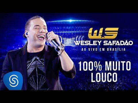Wesley Safadão - 100% Muito Louco DVD Ao Vivo em Brasília
