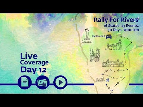 Rally for Rivers - Day 12 - Hyderabad