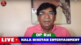 OP Rai MD Kala Niketan Live