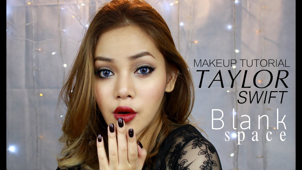 Taylor Swift Blank Space Makeup Tutorial Khumkhundreamer