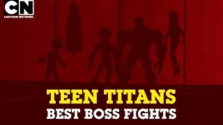 Teen Titans | Best Boss Fights from Teen Titans! | Cartoon Network