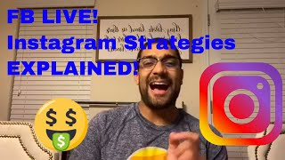 FB Live  Instagram Explained and expanded and how I made 200K in 2019 with IG alone!