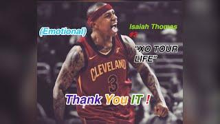 "Isaiah Thomas Mix - ""XO TOUR LIFE"" (Emotional) [HD]"