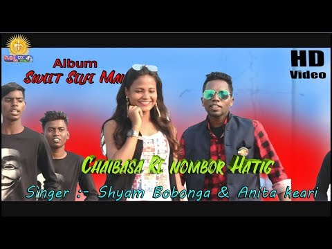 Chaibasa Re Nombor Hating.New Ho Song.official Video