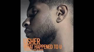 Usher - What Happened To U