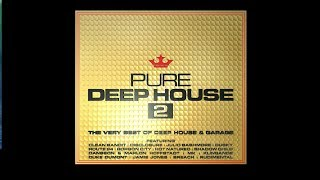 Pure Deep House 2 (Official Ad) - 3CD Out 7 April 2014