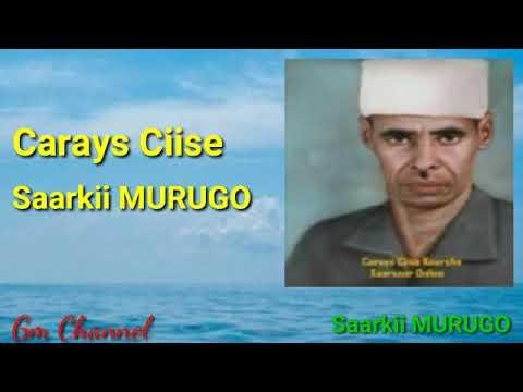 Download Carays Ciise Kaarshe, MURUGO