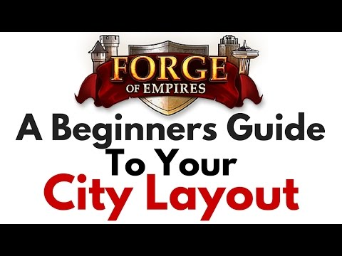 Forge of Empires -  City Layout Tutorial