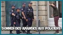 Donner des amandes aux policiers + ANNONCE - Les Inachevés