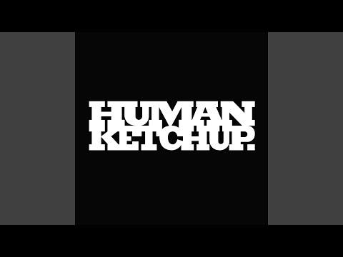 HUMAN KETCHUP - INFINITY mp3 ke stažení