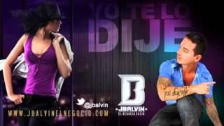 Yo te Lo Dije - J Balvin -  (oficial)