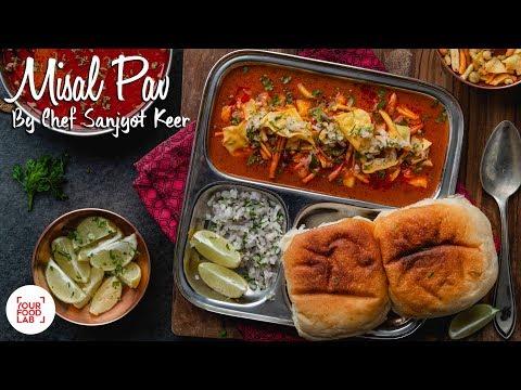 Misal Pav Recipe | मिसल पाव | Chef Sanjyot Keer