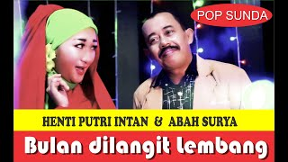 Lagu Sunda Romantis-Bulan Dilangit Lembang -Henti Putri Intan & Abah Surya, BME record