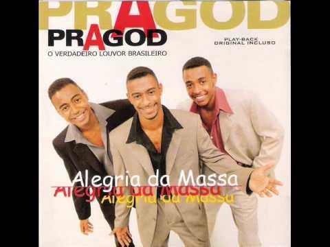 PraGod - Alegria da Massa 1999