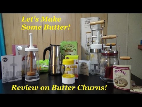 Let's Make Butter! Reviewing Butter Makers
