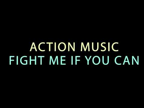 Action Music  Fight Me If You Can  Movie, Film, Soundtracks