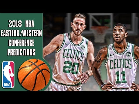2018 NBA Eastern/Western conference predictions