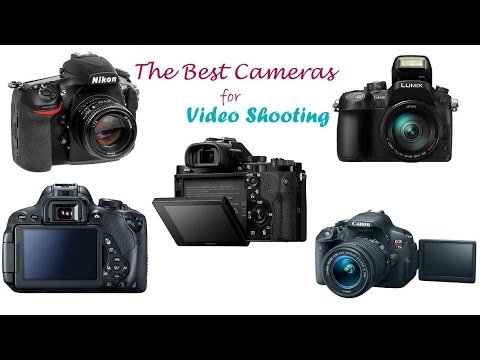 The Best Cameras for Video Shooting | Top 5 Best Video Cameras for ...