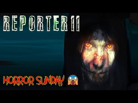REPORTER 2 CHAPTER1 LIVE GAMPLAY | HORROR SUNDAY | HINDI/ENGLISH | ????LIVE #399