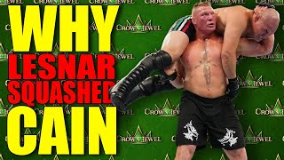 Reasons Why Brock Lesnar SQUASHED Cain Velasquez At WWE Crown Jewel 2019