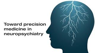 Toward Precision Medicine in Neuropsychiatry Webinar | Illumina Video
